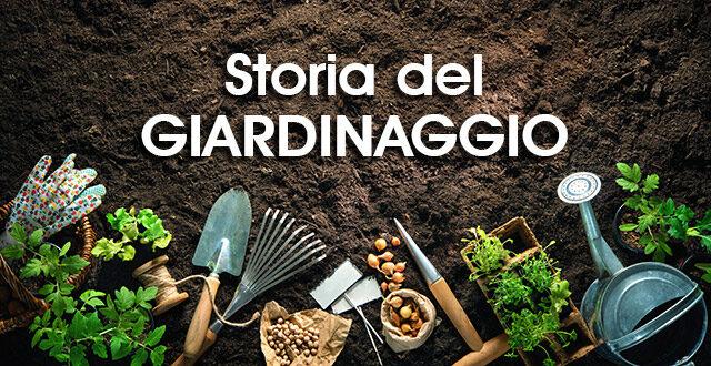 storia del giardinaggio